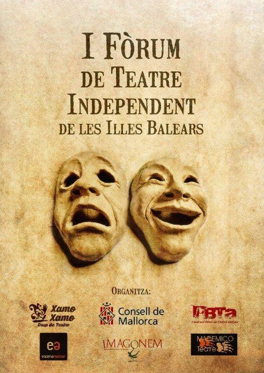 I Fòrum teatre Independent Balears